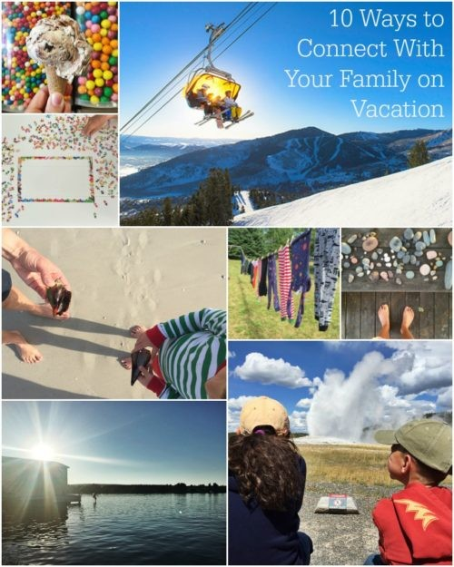 10-ways-to-connect-with-your-family-on-vacation