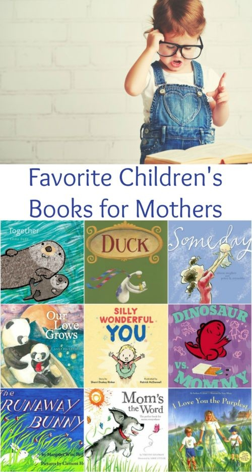 12 Favorite Children's Books For Mothers