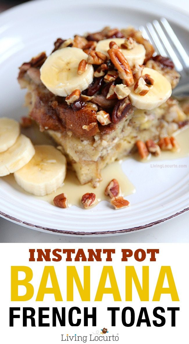 One Pan Instant Pot Banana French Toast Recipe! How to make french toast in an Instant Pot! This easy Cream Cheese Banana French Toast Recipe is a fast way to make breakfast in a pressure cooker. LivingLocurto.com